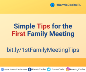 Simple Tips for the First Family Meeting_Karmic Circles